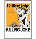 official Killing Joke Me Or You Poster